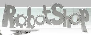 ROBOTSHOP, le nouveau millénaire comme prévu!